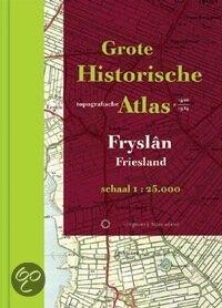 Grote Historische Topografische Atlas / Friesland