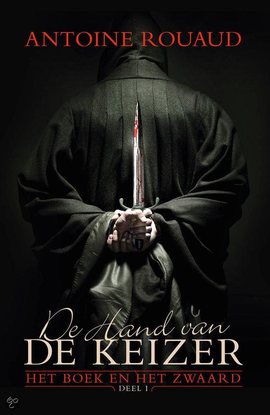 Het boek en het zwaard / 1 De hand van de keizer