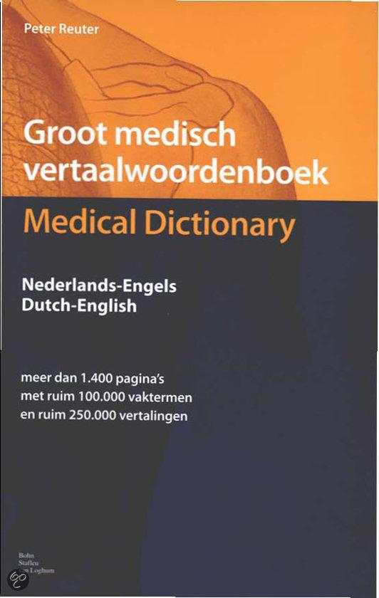 Groot Medisch Vertaalwoordenboek / Set 2 Delen