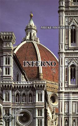 Inferno  ISBN:  9789075240191  –  Mieke Mosmuller-Crull