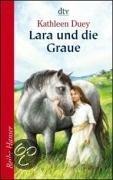 Lara und die Graue