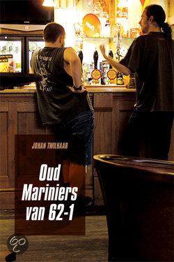 Oud-mariniers van 62-1  ISBN:  9789059741744  –  Twilhaar, J.
