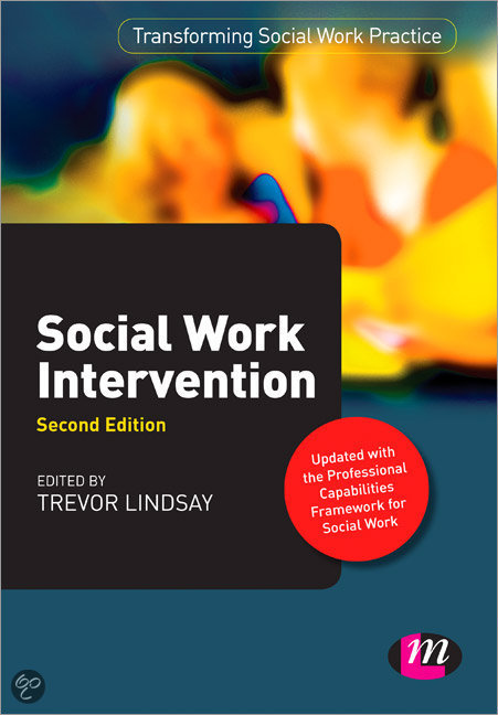 social work intervention essays Within this essay, i will include social work intervention prior to the introduction of  task-centred practice this will provide an insight in to why task-centred.