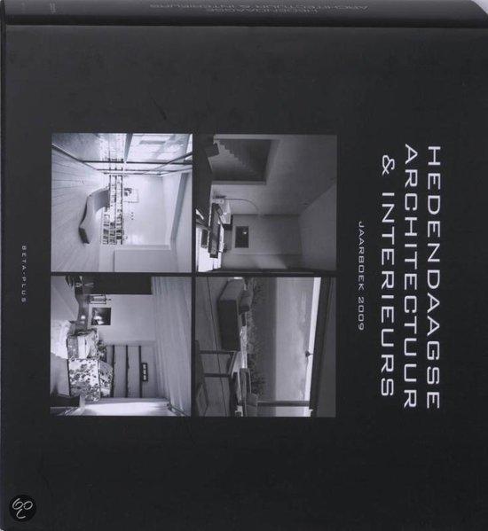 Hedendaagse architectuur interieurs jaarboek 2009 nvt 9789089440020 - Hedendaagse interieurs ...