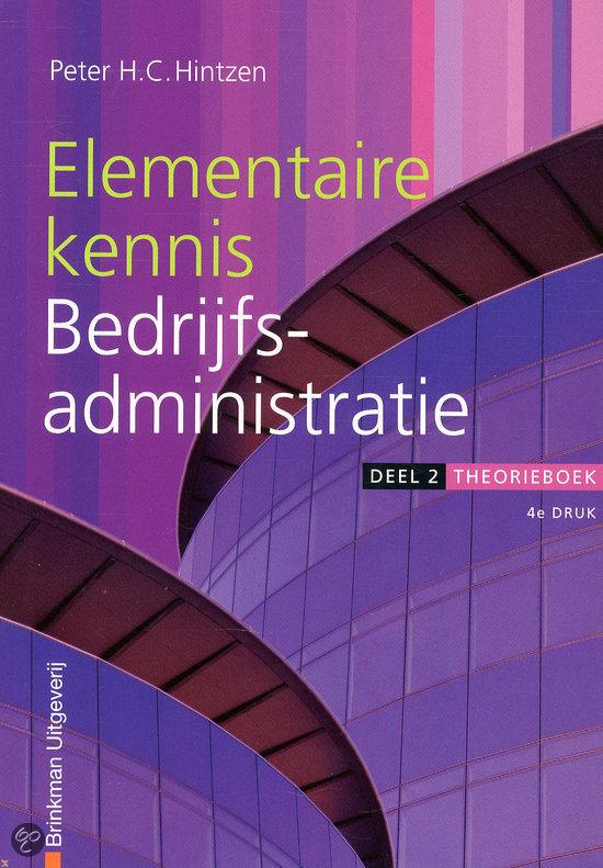 Elementaire kennis bedrijfsadministratie / Deel 2 / deel Theorieboek