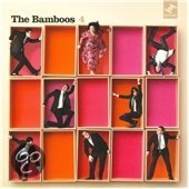 The Bamboos - The Ghost