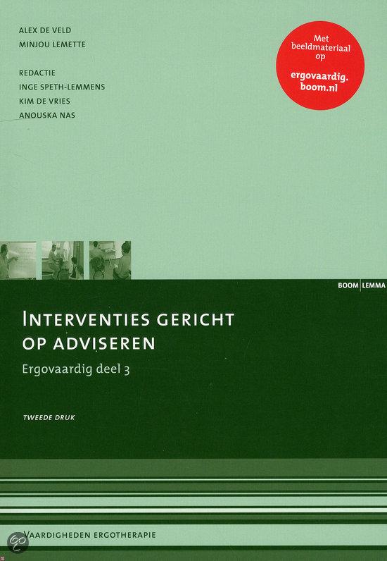 Interventies gericht op adviseren / Ergovaardig deel 3