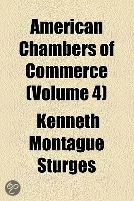 American chambers of commerce volume 4 for American chambre of commerce