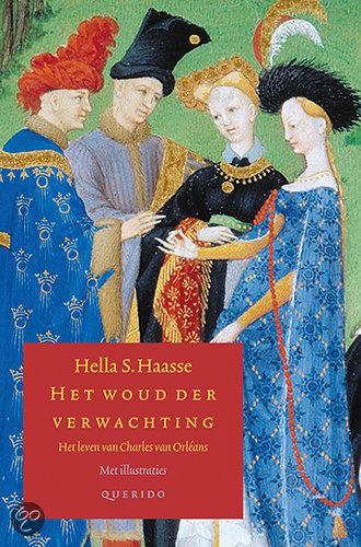 Het woud der verwachting  ISBN:  9789021434223  –  Hella S. Haasse