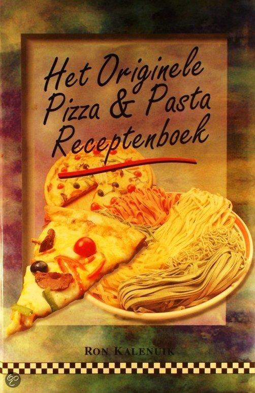 Het originele pizza en pasta receptenboek