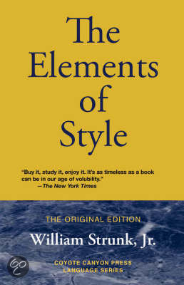 the ideas of ideas and concepts in the elements of style by strunk and white Use parallel construction on concepts that are parallel  strunk & white the elements of style new york: macmillan, 1959 oclc.