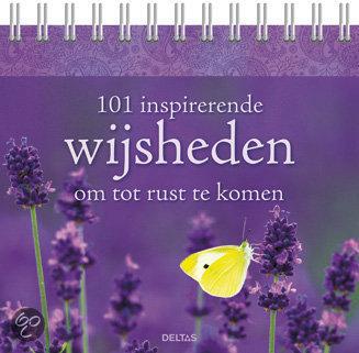 101 inspirerende wijsheden om tot rust te komen