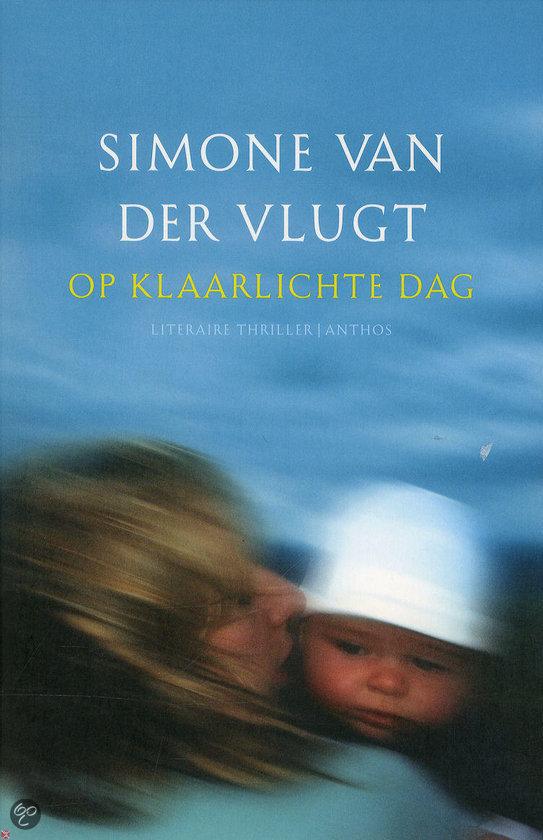 bol.com | Op klaarlichte dag, Simone van der Vlugt ...