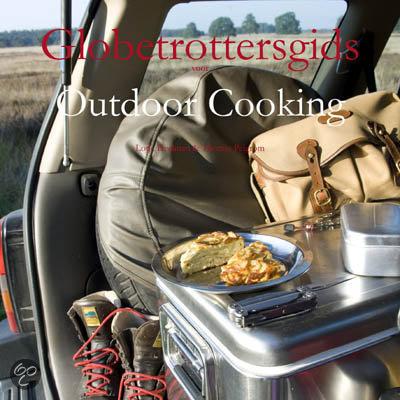 Globetrotters Gids Voor Outdoor Cooking