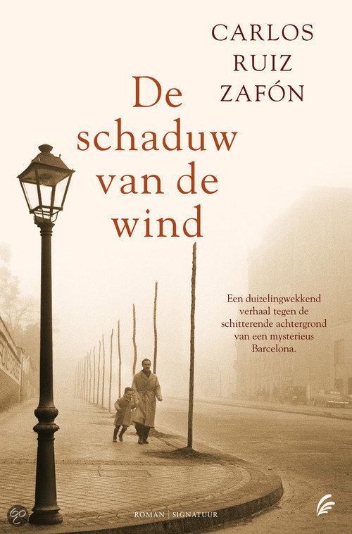 De schaduw van de wind  ISBN:  9789056721879  –  Carlos Ruiz Zafon