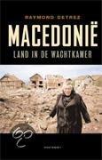 Macedonie : De Balkan In Het Klein