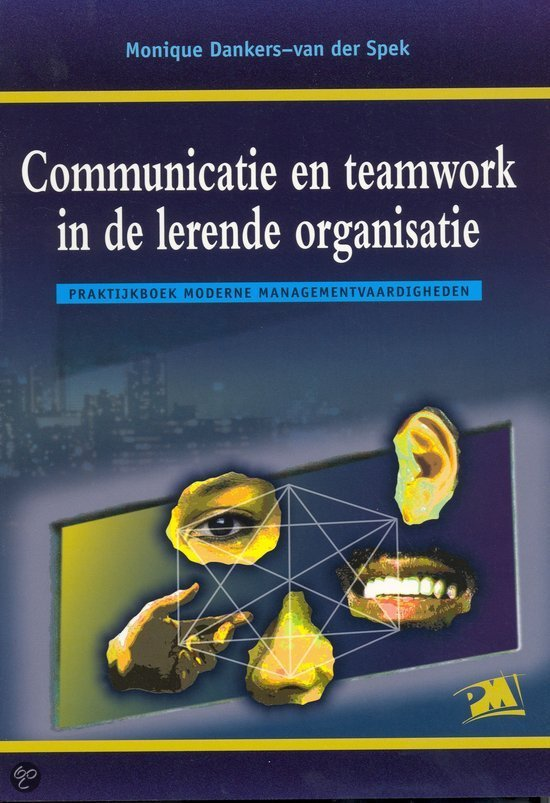 Communicatie en teamwork in de lerende organisatie
