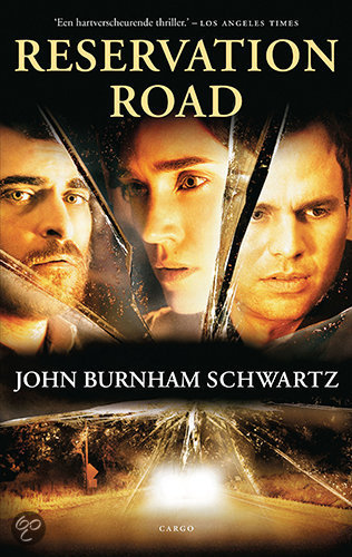 Reservation Road  ISBN:  9789023427452  –  J. Burnham Schwartz