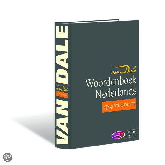 Van Dale woordenboek Nederlands op groot formaat / Vitale Van Dale