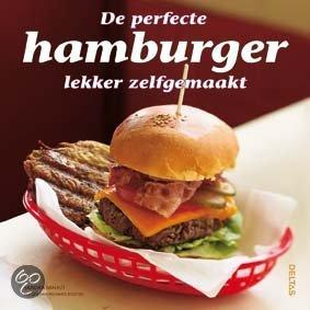 De perfecte hamburger lekker zelfgemaakt