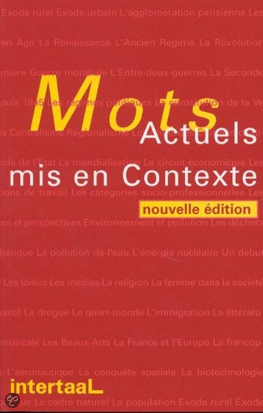 Mots Actuels mis en Contexte - nouvelle edition