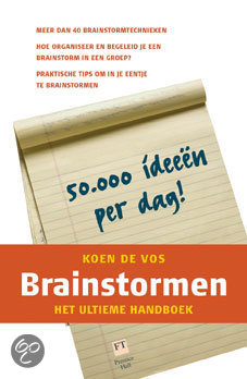 Brainstormen 50.000 ideeen per dag!