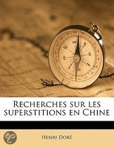 Recherches Sur Les Superstitions En Chine Volume 14