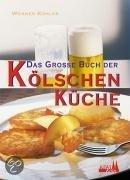 Das große Buch der kölschen Küche