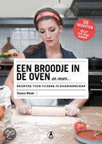 Een broodje in de oven en meer Tamara Weide