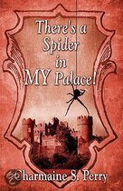 There's a Spider in My Palace!