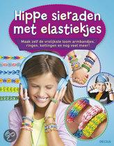 Rainbow Loom / Hippe sieraden met elastiekjes