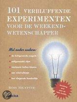 101 verbluffende experimenten voor de weekendwetenschapper