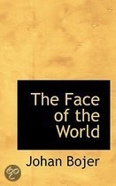 The Face of the World