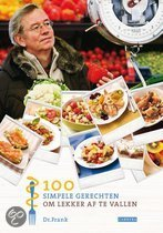 100 Simpele Gerechten Om Lekker Af Te Vallen Frank Van Berkum