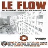 Le Flow- The Definitive French Hip Hop Compilation