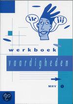 Vaardigheden / Mhv 1 / deel Werkboek / druk 5