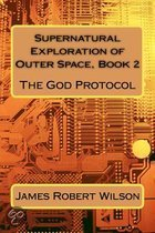 Supernatural Exploration of Outer Space, Book 2