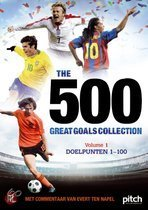 The 500 Great Goals Collection - Volume 1