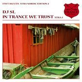 In Trance We Trust - Xtra 2