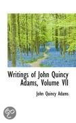 Writings of John Quincy Adams, Volume VII