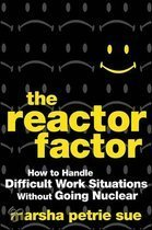 The Reactor Factor