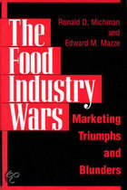 The Food Industry Wars