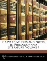 Harvard Studies and Notes in Philology and Literature, Volume 9