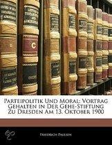 Parteipolitik Und Moral