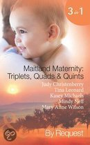 Maitland Maternity: Triplets, Quads & Quints (Mills & Boon By Request)