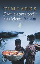 Dromen over zeeen en rivieren