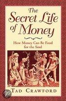 The Secret Life Of Money