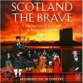 Scotland The Brave: A Celebration Of Scotland In Music And Dance