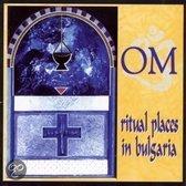 Ritual Places In Bulgaria