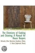 The Chemistry of Cooking and Cleaning; A Manual for House Keepers